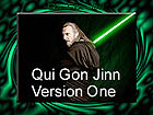 QUI GON VERSION ONE